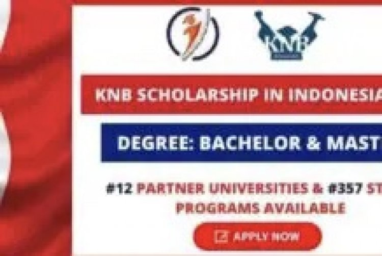 KNB Indonesian Government Scholarship 2021 (Fully Funded)